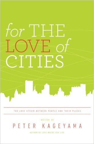 For the Love of Cities book